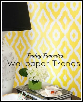 Wallpaper Trends- Wallpaper