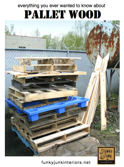 Working with Pallets- Funky Junk Interiors