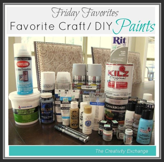 What paints work best- Favorite craft/DIY paints