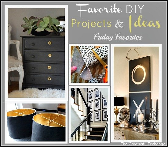 Favorite DIY Projects with Big Impact {Friday Favorites}…