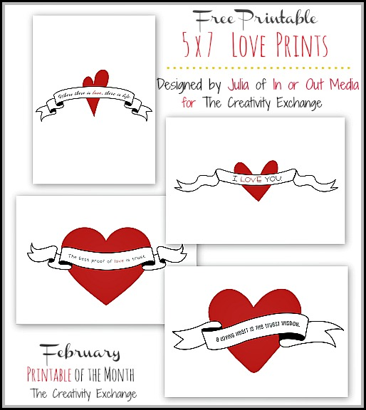 Free Printable 5 x 7 Love Prints {February Free Printable of the Month} The Creativity Exchange
