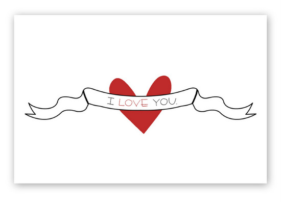 I Love You 5 x 7 Print {In or Out Media}