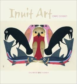 Inuit Art 2015 Calendar.