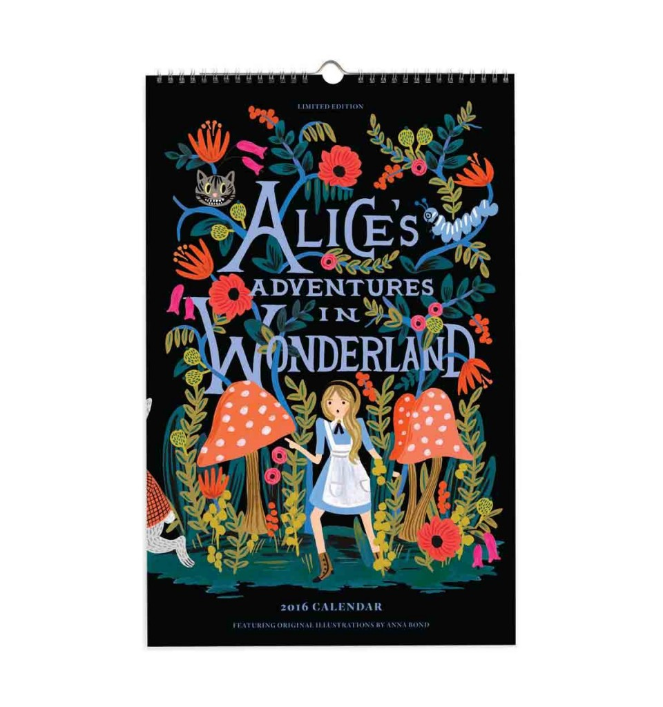 2016 Alice in Wonderland calendar from Rifle Paper Company.