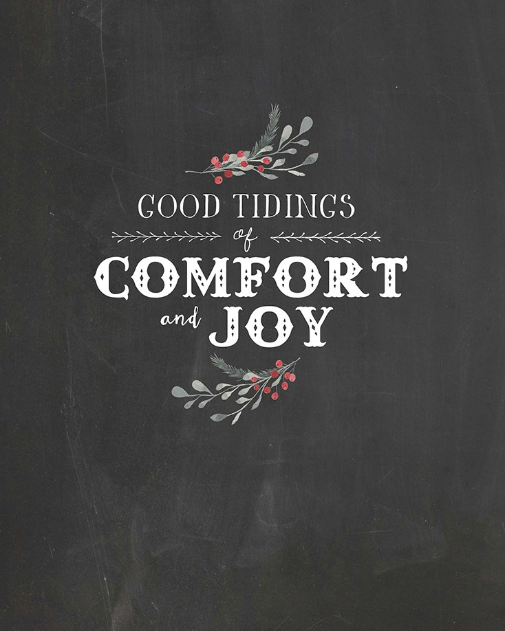 Comfort and Joy Printable