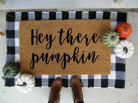 Hey there pumpkin door mat